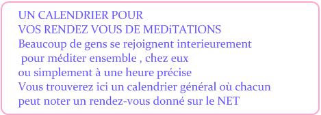 annonces rassemblement méditations, RENDEZ VOUS  PROPOSES
