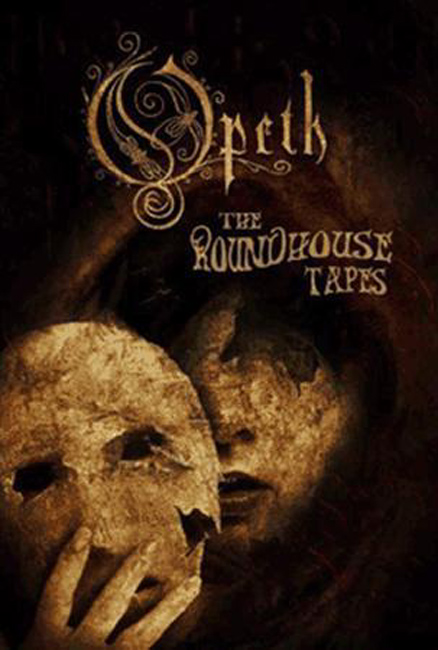 Opeth   The Roundhouse Tapes [concert] (2008), Extreme Progressive Metal preview 0