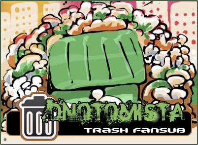 Dnotomista Trash Fansub