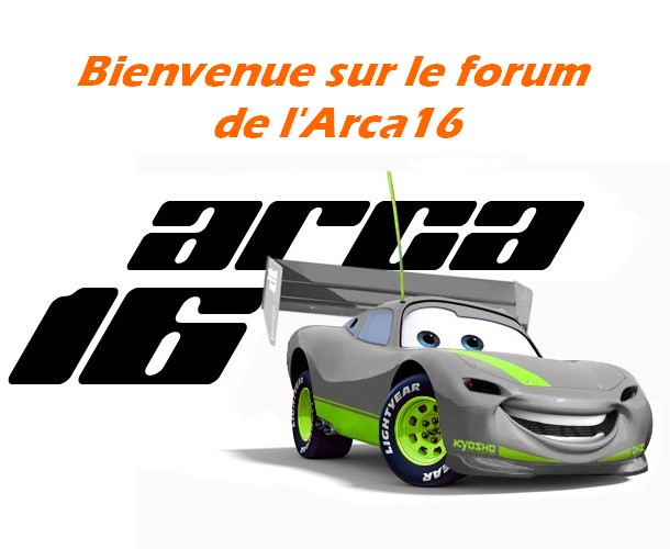 Bienvenue sur le forum de l'ARCA 16