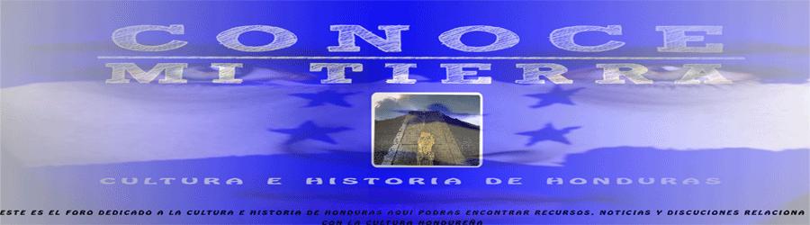 CULTURA E HISTORIA DE HONDURAS