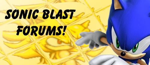Sonic Blast Forums!