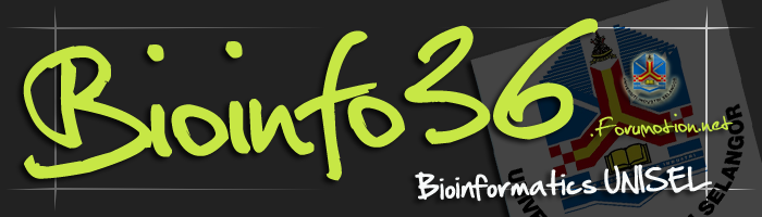    :: Welcome To Bioinfo36 @ UNiSEL ::   