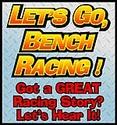 Bench Racing