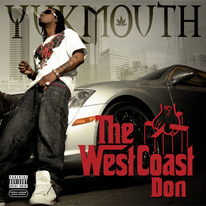 ����� �� ����� ����� �������Yukmouth - The West Coast Don 2009