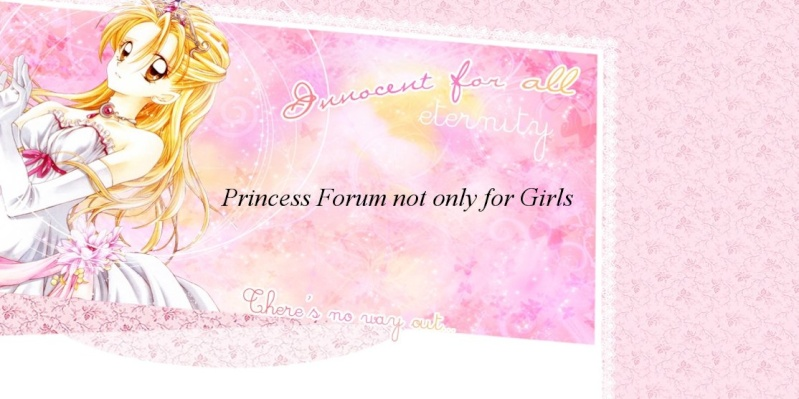 Princess Forum not only for Girls