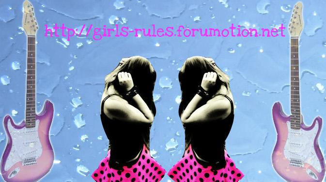 Girls rules